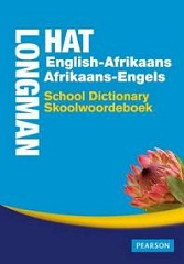 Longman-Hat English:Afrikaans/Afrikaans:Engels School Dictionary/skoolwoordeboek: Gr 7 - 12
